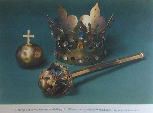regalia grobowe, w tym korona, Kazimierza Wielkiego, kopie