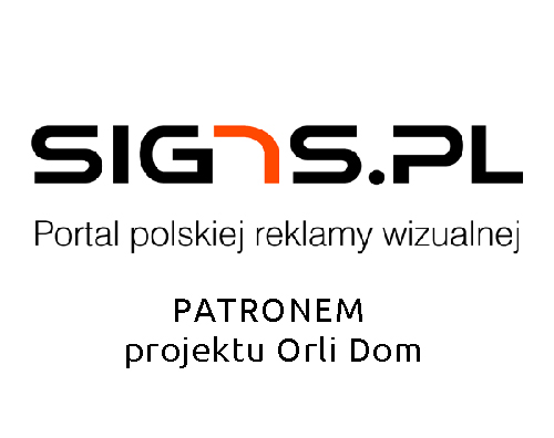 signs.pl patronem medialnym projektu Orli Dom