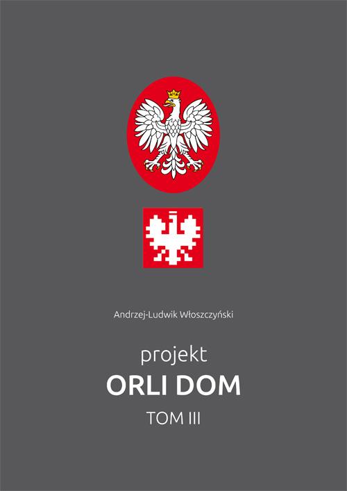 """projekt Orli Dom"" t. 3"