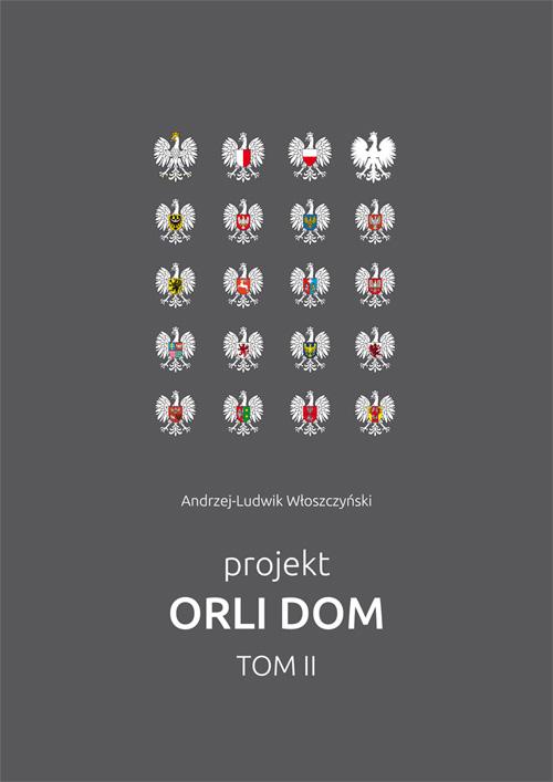 """projekt Orli Dom"" tom2"